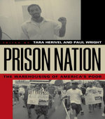 Prison Nation : The Warehousing of America's Poor