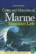 Cases & Materials on Marine Insurance Law - Susan Hodges