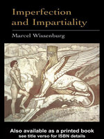 Imperfection and Impartiality : A Liberal Theory of Social Justice - Marcel L. J. Wissenburg