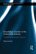 Knowledge Transfer in the Automobile Industry - Dessy Irawati
