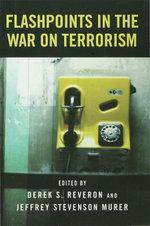 Flashpoints in the War on Terrorism - Derek S. Reveron