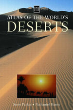 Atlas of the World's Deserts - Nathaniel Harris