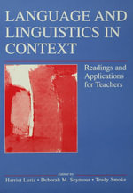 Language and Linguistics in Context : Readings and Applications for Teachers