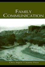 Family Communication - Chris Segrin