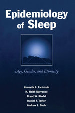 Epidemiology of Sleep : Age, Gender, and Ethnicity - Kenneth L. Lichstein