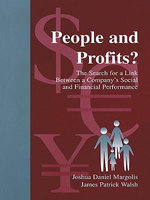 People and Profits? : The Search for a Link Between a Company's Social and Financial Performance - Joshua Daniel Margolis