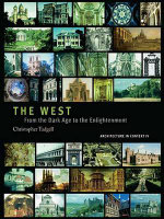 The West : From the Advent of Christendom to the Eve of Reformation - Christopher Tadgell