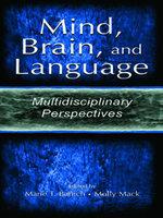 Mind, Brain, and Language : Multidisciplinary Perspectives