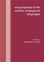 Encyclopedia of the World's Endangered Languages - Christopher Moseley