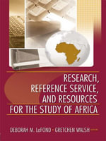 Research, Reference Service, and Resources for the Study of Africa - Linda S. Katz
