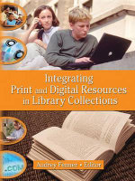 Integrating Print and Digital Resources in Library Collections - Linda S. Katz