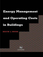 Energy Management and Operating Costs in Buildings - Keith Moss