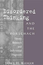 Disordered Thinking and the Rorschach : Theory, Research, and Differential Diagnosis - James H. Kleiger