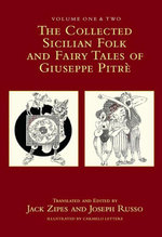 The Collected Sicilian Folk and Fairy Tales of Giuseppe Pitre - Giuseppe Pitre