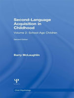 Second Language Acquisition in Childhood : Volume 2: School-age Children