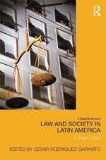 Law and Society in Latin America : A New Map