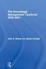 The Knowledge Management Yearbook 2000-2001 - John A. Woods