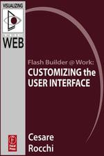 Flash Builder @ Work : Customizing the User interface - Cesare Rocchi