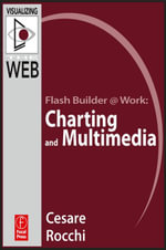Flash Builder @ Work : Charting and Multimedia - Cesare Rocchi