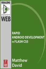 Flash Mobile : Rapid Android Development in Flash CS5 - Matthew David