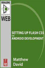 Flash Mobile : Setting up Flash CS5 for Android Development - Matthew David