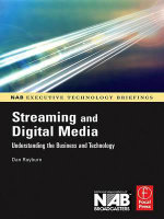 Streaming and Digital Media : Understanding the Business and Technology - Dan Rayburn