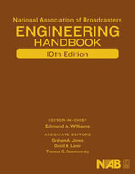 National Association of Broadcasters Engineering Handbook : NAB Engineering Handbook - Graham A. Jones