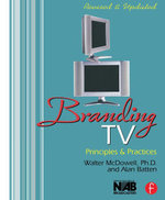 Branding TV : Principles and Practices - Walter McDowell
