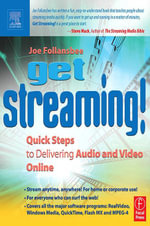Get Streaming! : Quick Steps to Delivering Audio and Video Online - Joe Follansbee