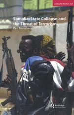 Somalia : State Collapse and the Threat of Terrorism - Ken Menkhaus
