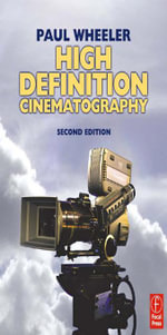 High Definition Cinematography - Paul Wheeler