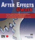 After Effects @ Work : DV Expert Series