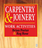 Carpentry and Joinery : Work Activities - Chris Tooke