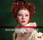 Historical Wig Styling : Ancient Egypt to the 1830s: (The Focal Press Costume Topics Series) - Allison Lowery