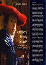 Vermeer's Family Secrets : Genius, Discovery, and the Unknown Apprentice - Benjamin Binstock