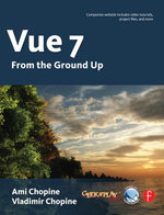 Vue 7 : From The Ground Up - Ami Chopine