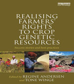 Realising Farmers' Rights to Crop Genetic Resources : Success Stories and Best Practices
