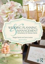 Wedding Planning and Management : Consultancy for Diverse Clients - Maggie Daniels