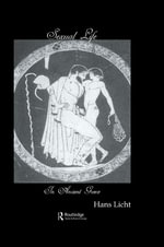 Sexual Life in Ancient Greece - Licht
