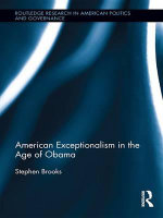 American Exceptionalism in the Age of Obama - Stephen Brooks