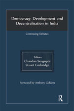 Democracy, Development and Decentralisation in India : Continuing Debates