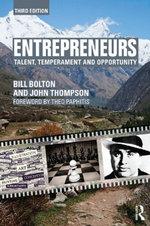 Entrepreneurs : Talent, Temperament and Opportunity - Bill Bolton