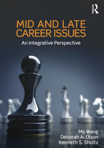 Mid and Late Career Issues : An Integrative Perspective - Mo Wang