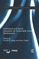 Institutional and Social Innovation for Sustainable Urban Development : Routledge Studies in Sustainable Development