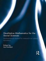 Qualitative Mathematics for the Social Sciences : Mathematical Models for Research on Cultural Dynamics