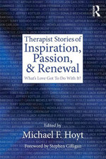 Therapist Stories of Inspiration, Passion, and Renewal : What's Love Got To Do With It?