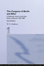 Congress of Berlin and After - William Norton Medlicott