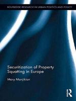 Securitization of Property Squatting in Europe - Mary Manjikian