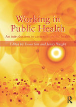 Working in Public Health : An introduction to careers in public health