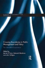 Crossing Boundaries in Public Management and Policy : The International Experience